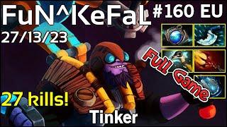 27 kills! FuN^KeFaL  Tinker - Dota 2 Full Game 7.18