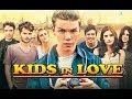 Kids In Love Pelicula Completa En Español Latino HDT