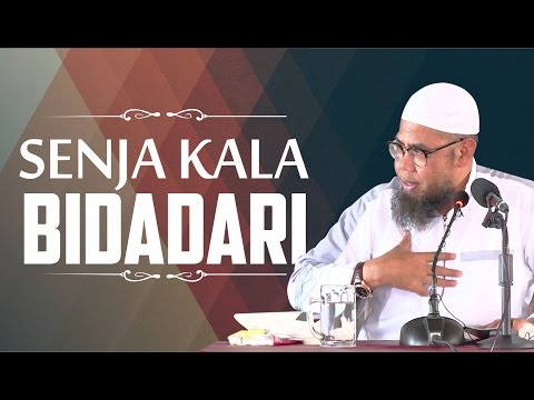 Senja Kala Bidadari - Ustadz Zainal Abidin Syamsuddin, Lc