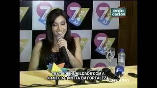 """Programa Ênio Carlos faz pegadinha com Anitta, """"Teste de humildade"""" em Fortaleza"""
