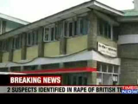 British teen raped in HP, 2 suspects identified   Video   The Times of India