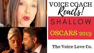 Voice Coach Reaction to Lady Gaga | Bradley Cooper | Oscars 2019 | Christi Bovee