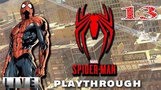 Final Playthrough? Maybe? ! ! | Marvel's Spider-Man | Live Playthrough #13 | PS4 PRO