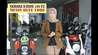 Yamaha X-Ride 2017 Review Indonesia