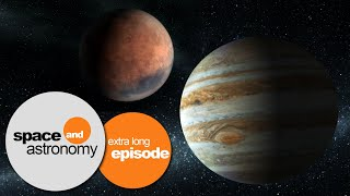 A Long Night In Space: Exploring Jupiter And Mars | space and astronomy