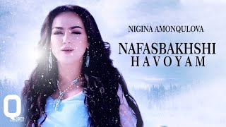 Nigina Amonqulova | Нигина Амонкулова - Nafasbakhshi Havoyam OFFICIAL MUSIC VIDEO
