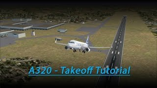 A320 Takeoff Tutorial (FSX - Aerosoft A320)