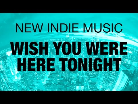 Indie Music - Charles DSimone - Wish You Were Here Tonight