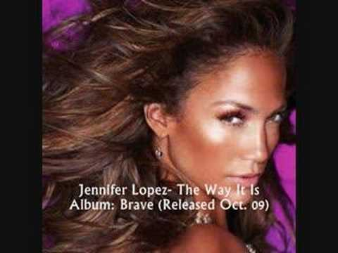Jennifer Lopez - The Way It Is