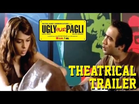 Ugly Aur Pagli - Theatrical Trailer video