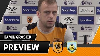 The Tigers v Burnley | Preview With Kamil Grosicki