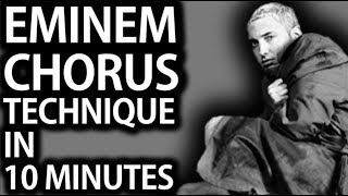 How To Write A Rap Chorus Like Eminem on Marshall Mathers LP (In 10 Minutes)