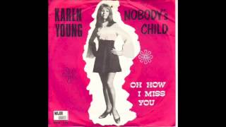 Watch Karen Young Nobodys Child video