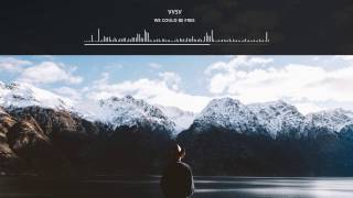 VVSV - We Could Be Free