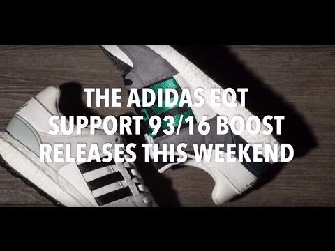 THE ADIDAS EQT SUPPORT 93/16 BOOST / SNEAKERS NEWS