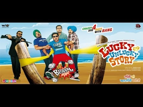 Lucky Di Unlucky Story | New Full Punjabi Movie | Latest Punjabi...