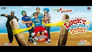 Lucky Unlucky - Lucky Di Unlucky Story | New Full Punjabi Movie | Latest Punjabi movie | Super Hit Punjabi Movie