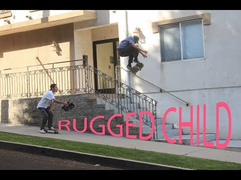 RUGGED CHILD  - the best of 2017 PART 1