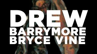 Bryce Vine - Drew Barrymore [Lyric Video]
