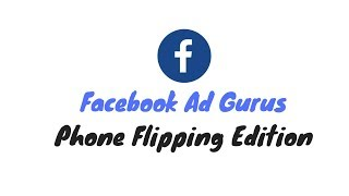 How To Generate Leads Using Facebook Ads For Phone Flipping (COURSE LAUNCH)