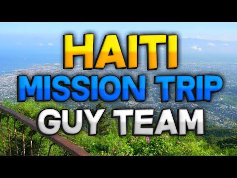 Haiti Mission Trip Guy Team