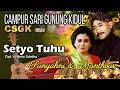 Lagu Setia Tuhu - Sunyahni & Manthous