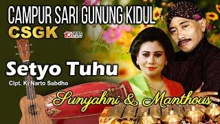 Setia Tuhu - Sunyahni & Manthous