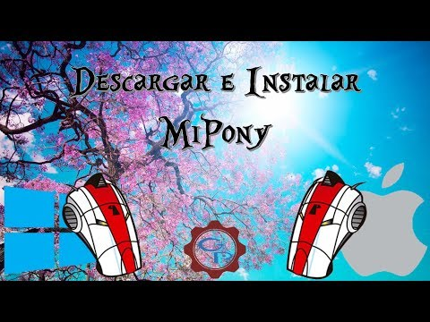 Descargar e Instalar Mipony - PC | Windows 10 , 8.1 , 8, 7 ¦ GaryPC
