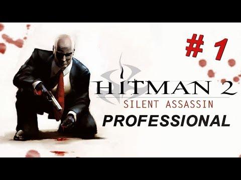 Hitman 2: Silent Assassin Intro & Mission #1 - Anathema
