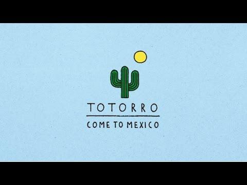 TOTORRO - Come to Mexico [Full Album]