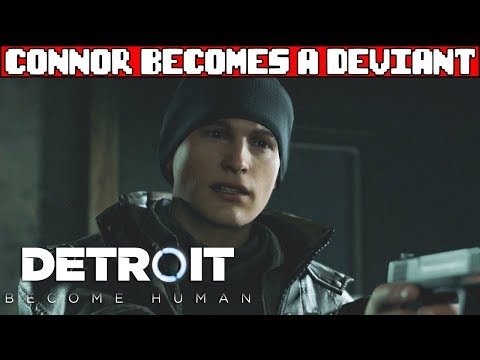 Connor Becomes a Deviant DETROIT BECOME HUMAN