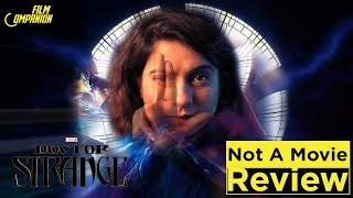Doctor Strange | Not A Movie Review | Sucharita Tyagi