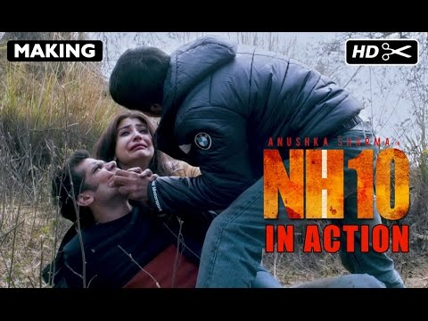 NH10 | Action Making | Anushka Sharma, Neil Bhoopalam, Navdeep Singh | Releasing 13th March