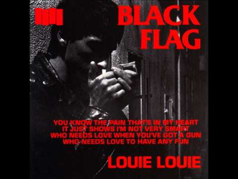Black Flag - Louie, Louie