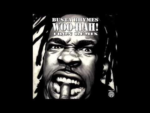 Busta Rhymes - Woo-Hah! (Tron Remix)