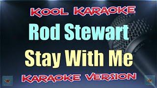 Rod Stewart - Stay With Me (Karaoke version) VT