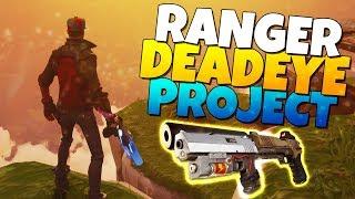 The Ranger Deadeye PROJECT (MAXED Perked PISTOLS!)| Fortnite Save The World