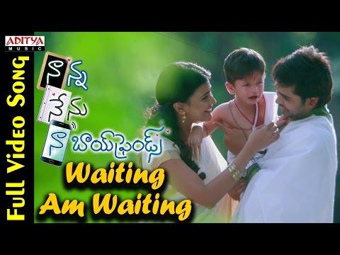 Waiting Am Waiting Full Video Song    Naanna Nenu Naa Boyfriends Movie     HebahPatel,Ashwin