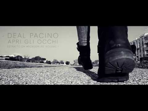 DEAL PACINO - APRI GLI OCCHI (OFFICIAL VIDEO)