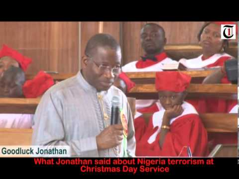 What Jonathan said about Nigeria terrorism at Christmas Day Service