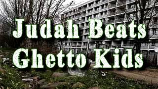 Ghetto kids Prod. By Judah Beats **Trap Banger** Instrumental
