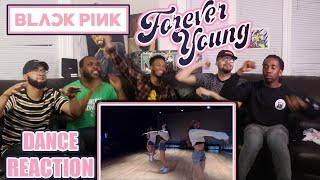 BLACKPINK - 'Forever Young' DANCE PRACTICE VIDEO REACTION/REVIEW (MOVING VER.)