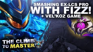 SMASHING AN EX-LCS PRO WITH FIZZ! - Climb to Master   League of Legends