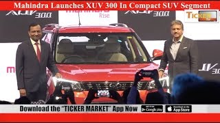 Salient features of XUV 300:Ticker Tv
