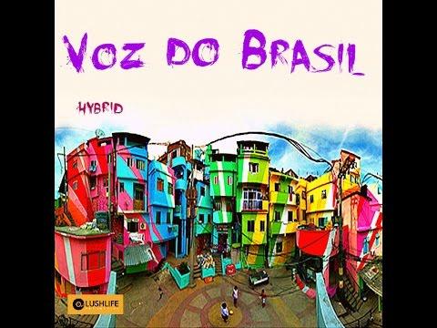 Voz Do Brasil - Hybrid [complete EP]