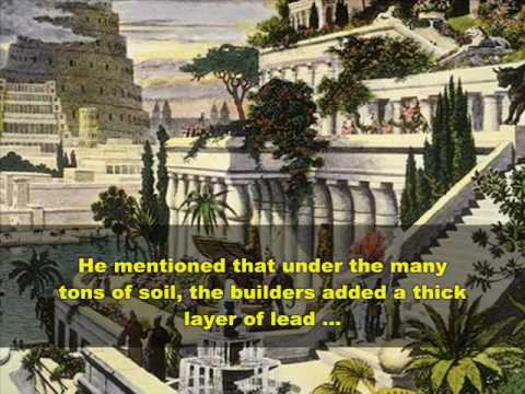 The Hanging Gardens of Babylon Video