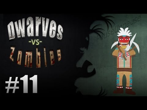 Dwarves Vs. Zombies - Episode 11 - Destroying The Weetigo