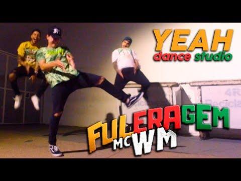 MC WM - Fuleragem - YEAH Dance Studio 3YEAH