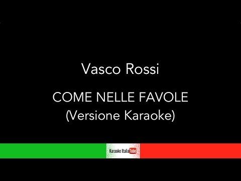 Vasco Rossi - Come nelle favole (Base Musicale Karaoke Cover)