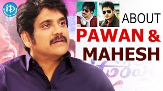 Nagarjuna About Pawan Kalyan & Mahesh Babu || Oopiri Movie || Talking Movies with iDream